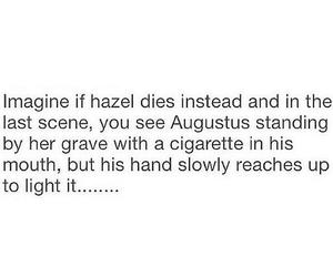 OMG, the fault in our stars, and augustus waters image