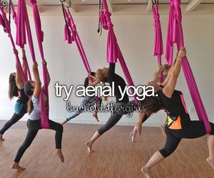 bucket list, aerial yoga, and before i die image
