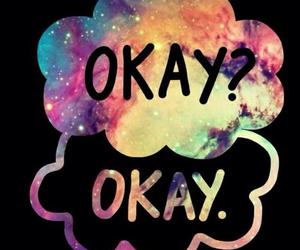 okay, okay?, and tfios image