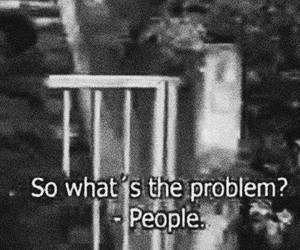 people, problem, and black and white image