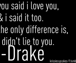 Drake, quote, and lies image