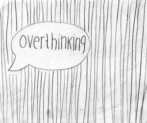 overthinking, quotes, and sad image