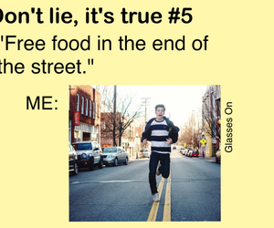 dont lie its true, food, and teenager post image