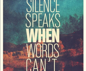 life, quotes, and silence image