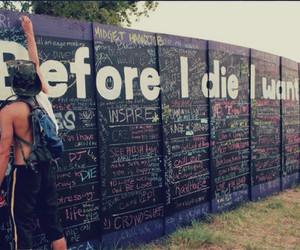 before i die, die, and before image
