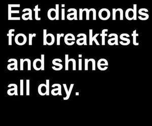 diamond, shine, and quotes image