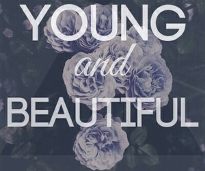 beautiful, young, and quote image
