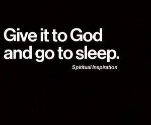 god, quotes, and sleep image