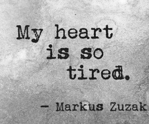 heart, tired, and quote image
