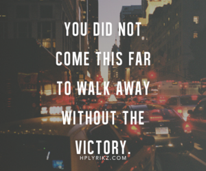 quotes, victory, and life image