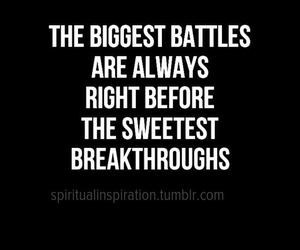 Battles, don't give up, and inspiration image
