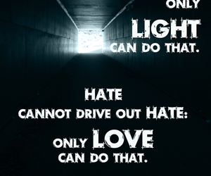 hate, light, and love quotes image