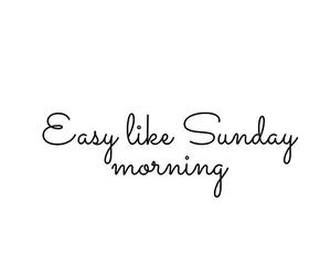 Easy, Sunday, and yaaay image