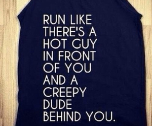run, Hot, and quote image