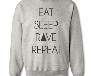 eat sleep rave repeat image