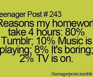 teenager post, funny, and homework image
