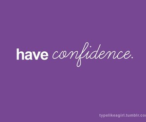 confidence, life, and quote image