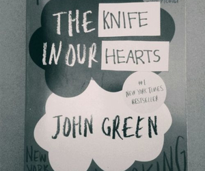 the fault in our stars, tfios, and the knife in our hearts image