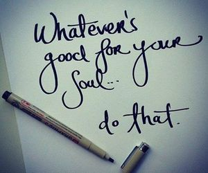 soul, quotes, and good image