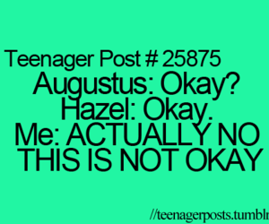 the fault in our stars, teenager post, and okay image