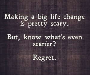 change, regret, and scary image