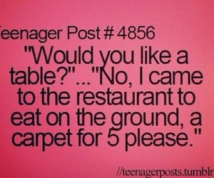 funny, teenager post, and restaurant image