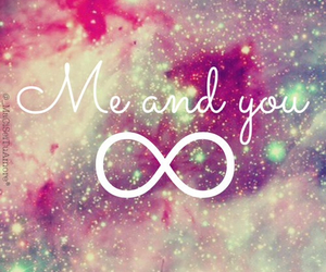 infinity, me, and you image