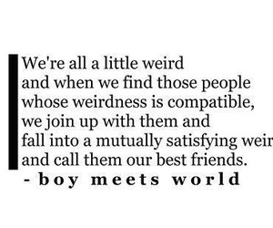 boy meets world, quote, and text image