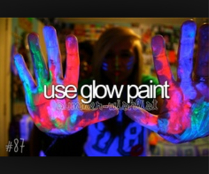 fun, glow, and paint image