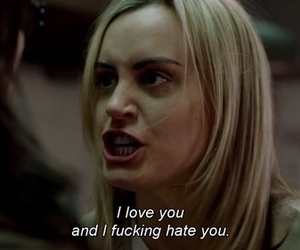 love, hate, and orange is the new black image