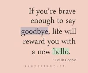 quotes, goodbye, and hello image