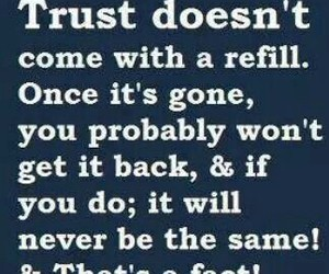 trust, quotes, and gone image