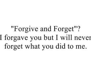 quotes, forget, and forgive image