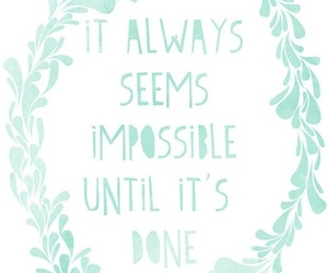 quote, impossible, and life image