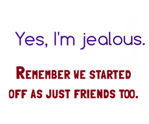 jealous and friends image