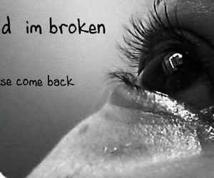 alone, broken, and come back image