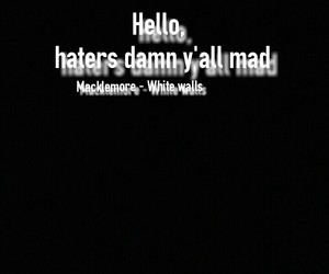 white walls, macklemore, and lyric quote image