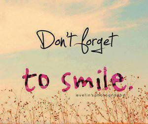 smile, quotes, and forget image