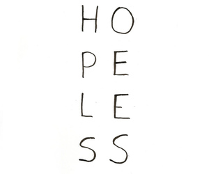 hopeless, quote, and hope image