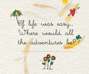 life, quote, and adventure image
