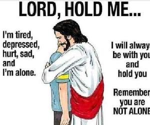lord, sad, and not alone image