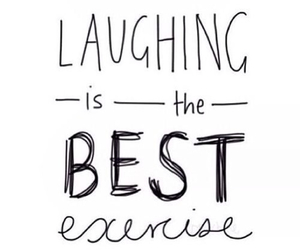 laugh, exercise, and Best image