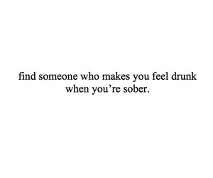 quote, drunk, and sober image
