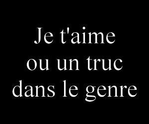 je t'aime, lol, and text image