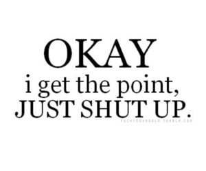 quotes, shut up, and okay image