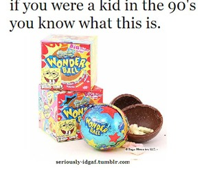 90's, candy, and holy shit image