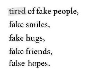 fake, tired, and friends image