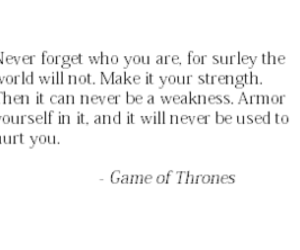 quote, game of thrones, and strength image