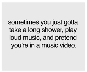 music, shower, and quote image