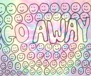 go away, smile, and away image